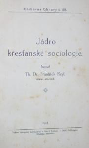 antikvární kniha Jádro křesťanské sociologie, 1914