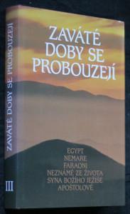 náhled knihy - Zaváté doby se probouzejí : v Abd-ru-shinově blízkosti přijal člověk, který byl obdařen mimořádnými schopnostmi a byl k tomu povolán III. díl