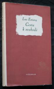 náhled knihy - Cesta k svobodě = [Le Passage du Seigneur] : essay
