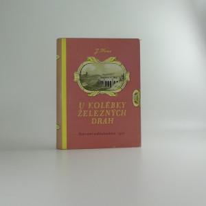 náhled knihy - U kolébky železných drah - život a dílo Jana Pernera