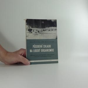 náhled knihy - Působení chladu na lidský organismus : příručka pro zimní táboření, horolezectví a horskou záchrannou službu