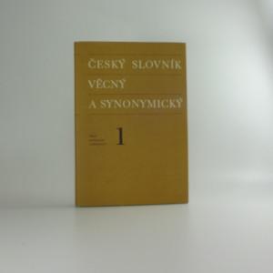 náhled knihy - Český slovník věcný a synonymický 1
