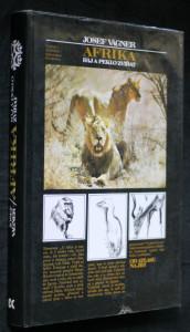 náhled knihy - Afrika : ráj a peklo zvířat : (od Atlasu na jih)