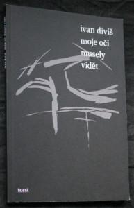 náhled knihy - Moje oči musely vidět : Praha - Mnichov (1987-1989)