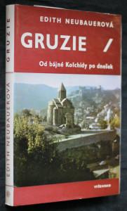 náhled knihy - Gruzie : od bájné Kolchidy po dnešek