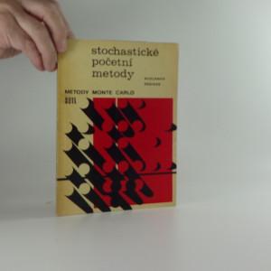 náhled knihy - Stochastické početní metody : metody Monte Carlo