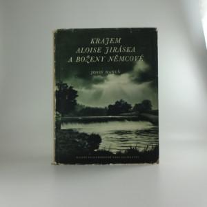 náhled knihy - Krajem Aloise Jiráska a Boženy Němcové : [obrazová publikace]