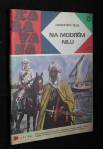 náhled knihy - Na Modrém Nilu : dobrodružný román z doby po pádu Chartúmu
