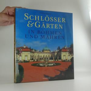 náhled knihy - Schlösser & Gärten in Böhmen und Mähren