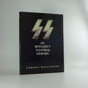 náhled knihy - SS: Hitlerův nástroj teroru