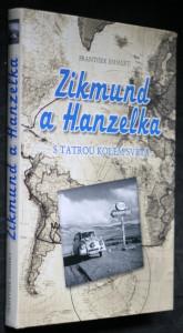 náhled knihy - Zikmund a Hanzelka : s Tatrou kolem světa