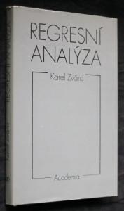 náhled knihy - Regresní analýza : celost. vysokošk. učebnice pro stud. matematicko-fyz. a přírodověd. fakult