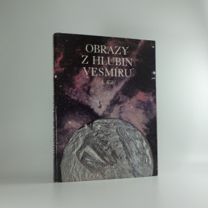 náhled knihy - Obrazy z hlubin vesmíru : atlas kosmických objektů