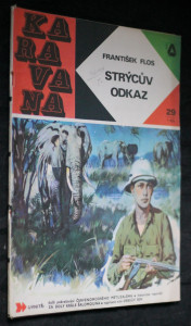 náhled knihy - Karavana č.29. Strýcův odkaz : dobrodružství českého hocha v Africe