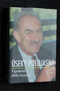náhled knihy - Úseky polojasna : vzpomínky Jiřího Loewyho