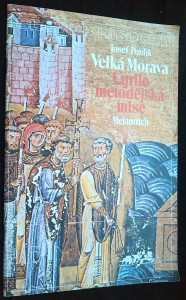 náhled knihy - Slovo k historii: Velká Morava - Cyrilometodějská mise