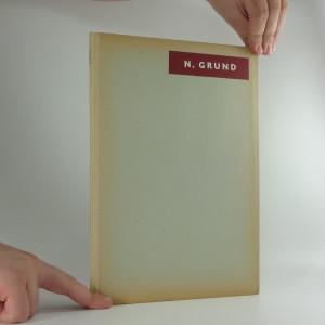 náhled knihy - Norbert Grund : Výbor obrazů