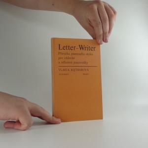 náhled knihy - Letter-Writer : Příručka písemného styku pro vědecké a odborné pracovníky