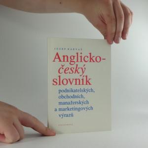 náhled knihy - Anglicko-český slovník podnikatelských obchodních, manažerských a marketingových výrazů