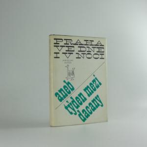 náhled knihy - Praha ve dne i v noci, aneb, Týden mezi Dacany