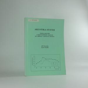náhled knihy - Akustika staveb : souhrn materiálů a jejich fyzikálních vlastností pro aplikace v prostorové akustice