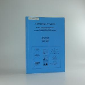náhled knihy - Akustika staveb : souhrn kriteriálních požadavků a výpočtových metod v oboru stavební a prostorové akustiky
