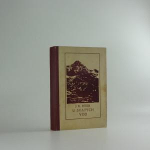 náhled knihy - U svatých vod : Román ze švýcarských velehor