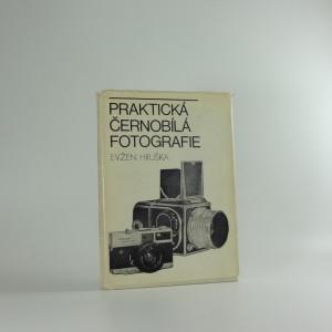 náhled knihy - Praktická černobílá fotografie