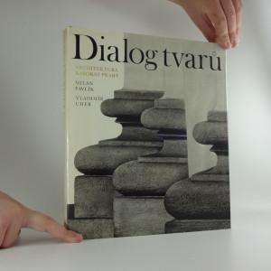 náhled knihy - Dialog tvarů : architektura barokní Prahy : struktury, tvary a kompozice ve fotografii