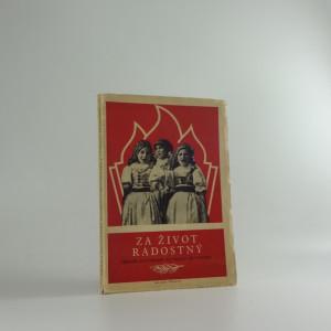 náhled knihy - Za život radostný : Sborník kulturního materiálu pro pionýry