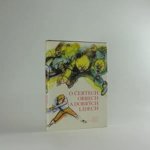 náhled knihy - O čertech, obrech a dobrých lidech : pohádky německé a pohádky skandinávských národů