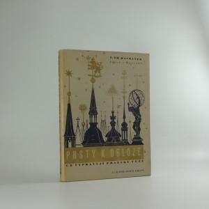 náhled knihy - Prsty k obloze : co vypravují pražské věže