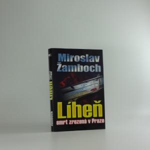 náhled knihy - Líheň, Smrt zrozená v Praze
