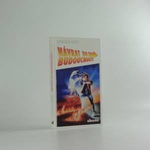 náhled knihy - Návrat do budoucnosti : adaptace scénáře Roberta Zemeckise a Boba Galea