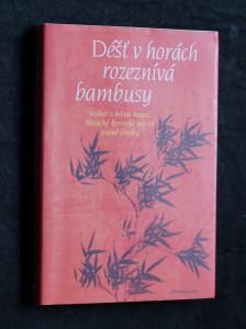 náhled knihy - Déšť v horách rozeznívá bambusy : výbor z básní hansi, klasické korejské poezie psané čínsky
