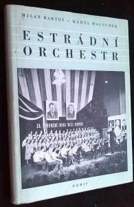 náhled knihy - Estrádní orchestr : Příručka pro vedoucí estrádních orchestrů a pěveckých souborů s instrumentálním doprovodem