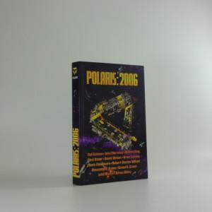 náhled knihy - Polaris 2006 : výroční sbírka povídek