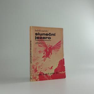 náhled knihy - Sluneční jezero : (Cesta slepých ptáků. 3. díl)