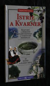 náhled knihy - Istrie a Kvarner : kulturní a přírodní pamětihodnosti. turistický průvodce