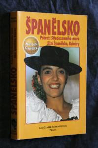 náhled knihy - Španělsko : pobřeží Středozemního moře, jižní Španělsko, Baleáry : cestovní příručka se 131 vyobrazeními a 23 mapami