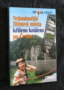 náhled knihy - Nejznámější filmová místa křížem krážem po Česku