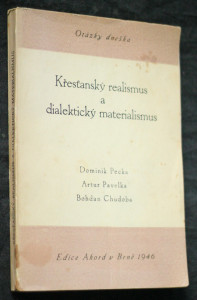 náhled knihy - Otázky dneška : křesťanský realismus a dialektický materialismus : [cyklus přednášek pořádaný na jaře r. 1946