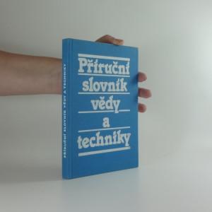 náhled knihy - Příruční slovník vědy a techniky