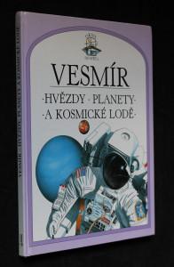náhled knihy - Vesmír : hviezdy, planéty a kozmické lode