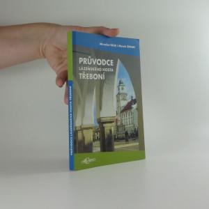 náhled knihy - Průvodce lázeňského hosta Třeboní