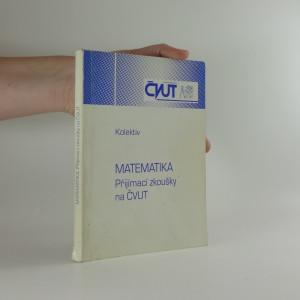 náhled knihy - Matematika - Přijímací zkoušky na ČVUT