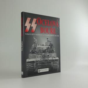 náhled knihy - Ocelová bouře : tankové bitvy Waffen-SS na východní frontě 1943-1945