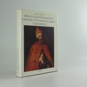 náhled knihy - Obrazy slavných mistrů z muzea výtvarných umění v Budapešti