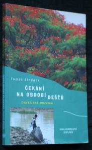 náhled knihy - Čekání na období dešťů : zambijská mozaika