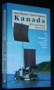 náhled knihy - Kanada - divočinou severu : rok na dobrodružné cestě k Severnímu ledovému oceánu